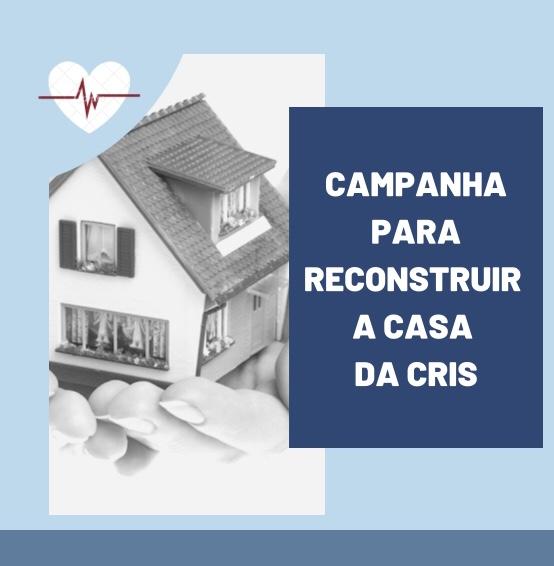 Campanha para Reconstruir a Casa daCris