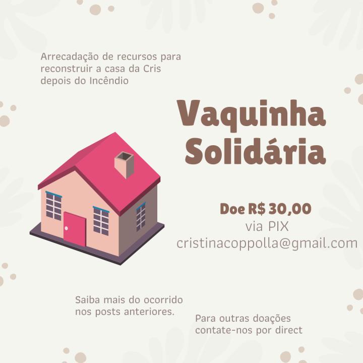 Vaquinha solidária para reconstruir a casa daCris